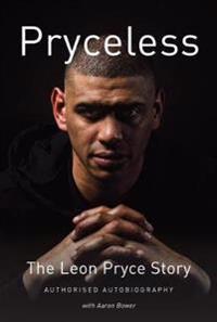 Pryceless - the leon pryce story - authorised autobiography