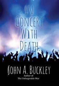 In Concert with Death