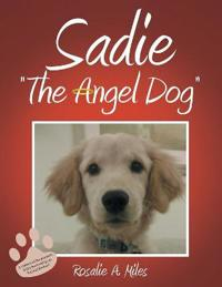 Sadie the Angel Dog