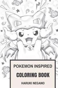 Pokemon Inspired Coloring Book: Pokemon Go World and Exploration Video Game Inspired Adult Coloring Book