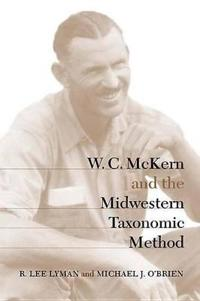 W.C. McKern and the Midwestern Taxonomic Method