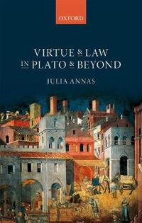 Virtue and Law in Plato and Beyond