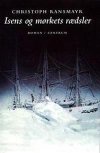 Isens og mørkets rædsler