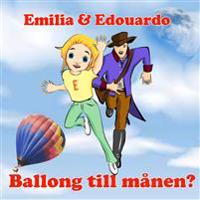 Emilia & Edouardo Ballong till månen