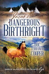 Jacob's Dangerous Birthright