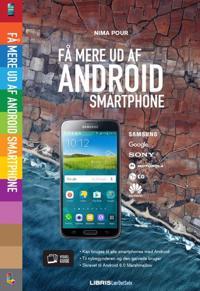 Få mere ud af din Android smartphone