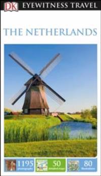 The Netherlands: Eyewitness Travel Guide