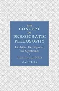 The Concept of Presocratic Philosophy