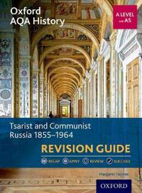 Oxford aqa history for a level: tsarist and communist russia 1855-1964 revi