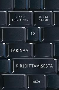 12 tarinaa kirjoittamisesta