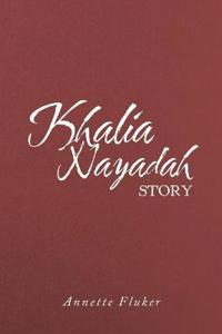 Khalia Nayadah Story