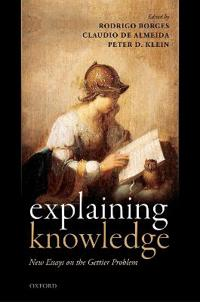 Explaining Knowledge: New Essays on the Gettier Problem