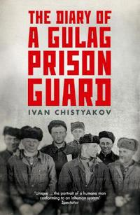 The Diary of a Gulag Prison Guard