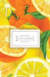 Bullet Journal Beyond the Soul: Juicy Orange Journal - 130 Dot Grid Pages - High Inspiring Creative Design Idea