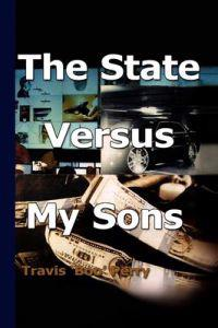 The State Versus My Sons