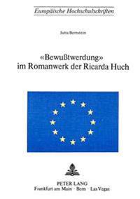 -Bewusstwerdung- Im Romanwerk Der Ricarda Huch