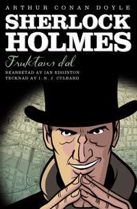 Sherlock Holmes. Fruktans dal