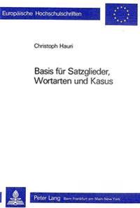 Basis Fuer Satzglieder, Wortarten Und Kasus