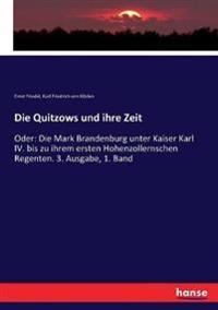 Die Quitzows und ihre Zeit