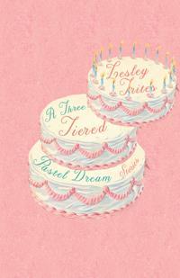 A Three-Tiered Pastel Dream: Stories