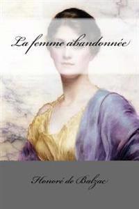 La Femme Abandonnée