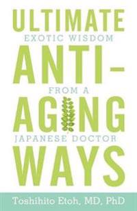 Ultimate Anti-aging Ways