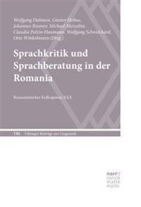Sprachkritik und Sprachberatung in der Romania