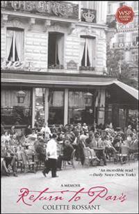 Return to Paris: A Memoir