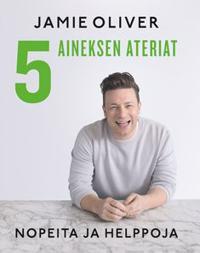 Jamie Oliver - 5 aineksen ateriat