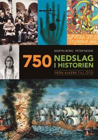 750 nedslag i historien : från alkemi till Ötzi