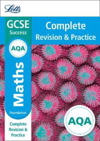 Letts GCSE Revision Success - New Curriculum - Aqa GCSE Maths Foundation Complete Revision & Practice