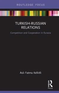 Turkish-Russian Relations
