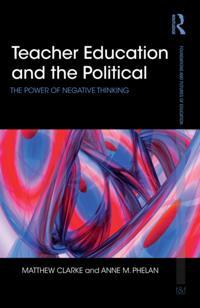 Teacher Education and the Political