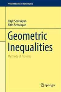 Geometric Inequalities: Methods of Proving
