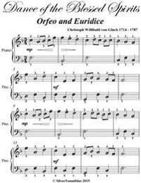Dance of the Blessed Spirits Orfeo and Euridice - Easiest Piano Sheet Music