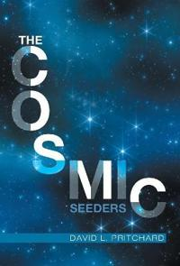 The Cosmic Seeders