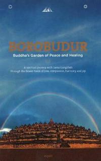 Borobudur - buddhas garden of peace & healing