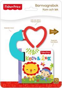 Fisher-Price: Kom och lek – barnvagnsbok