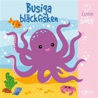Busiga bläckfisken (badbok)