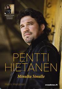 Pentti Hietanen - Minulta Sinulle