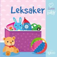 I love my baby: Leksaker – barnvagnsbok