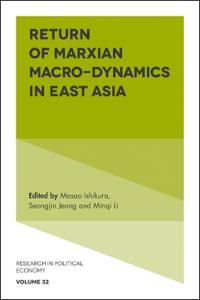 Return of Marxian Macro-Dynamics in East Asia