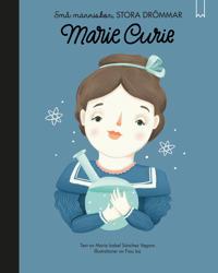 Små människor, stora drömmar. Marie Curie
