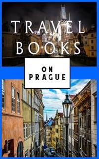 Travel Books on Prague: Blank Travel Journal, 5 X 8, 108 Lined Pages (Travel Planner & Organizer)
