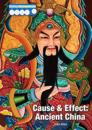 Cause & Effect: Ancient China