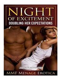 A Night of Excitement: Doubling Her Expectations