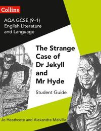 AQA GCSE English Literature and Language - Dr Jekyll and Mr Hyde