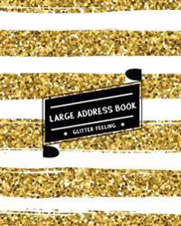 Large Address Book Glitter Feeling: The Best Solution for Senior to Organize the Contacts & Addresses - (Size 8x10 Inches) - With Gold & White Shining