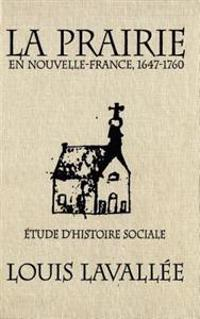 Prairie en Nouvelle-France, 1647-1760