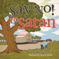 Say No! to Satan